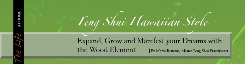 Feng Shui Hawaiian Style
