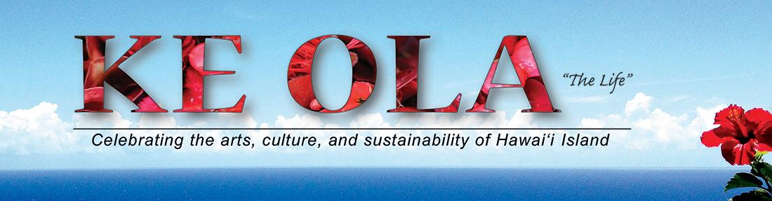 Ke Ola Magazine