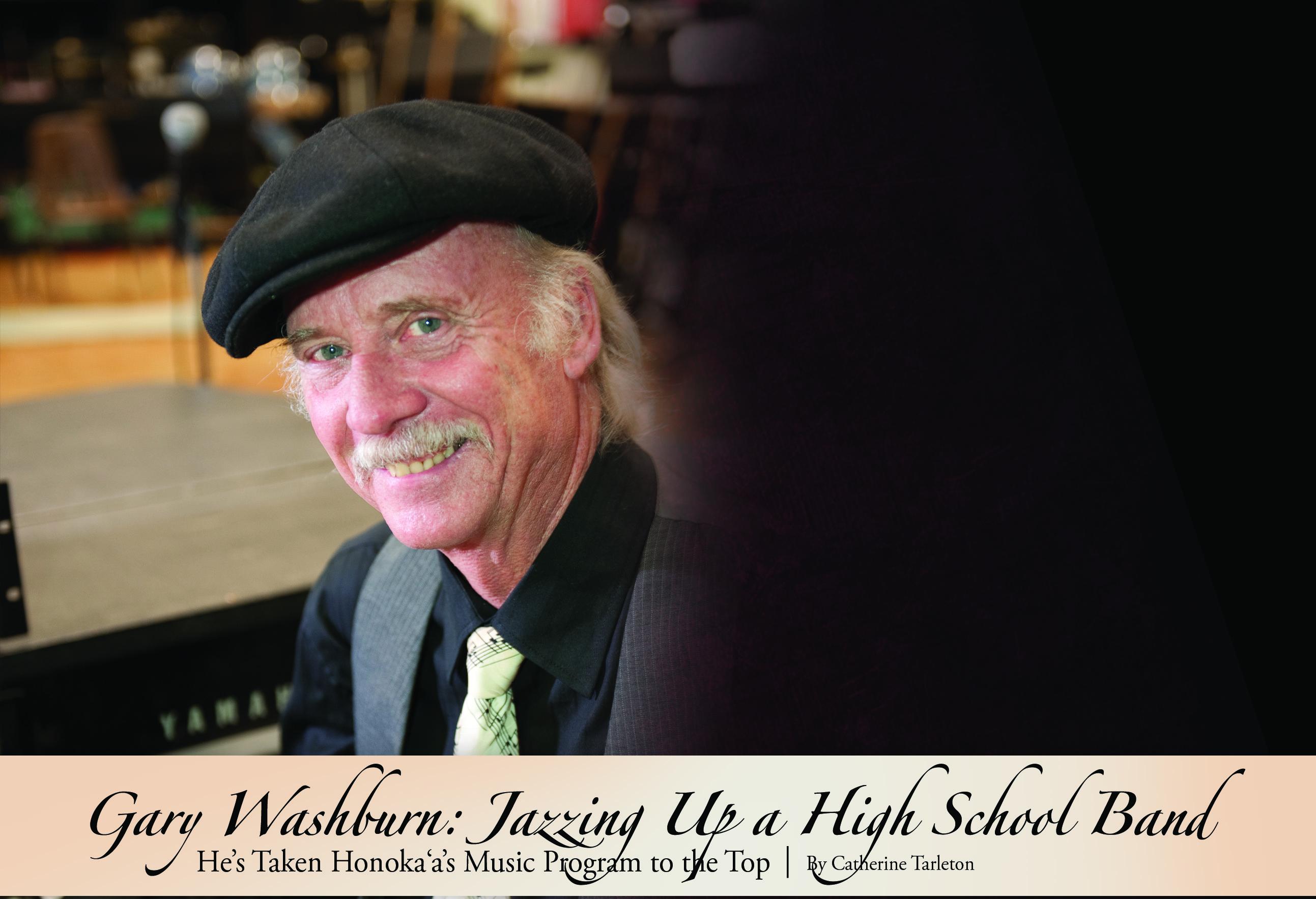 Ke Ola Magazine -  Gary Washburn - pgA