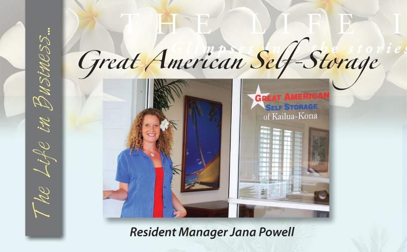 Life in Business: Great American Self Storage - Ke Ola ...
