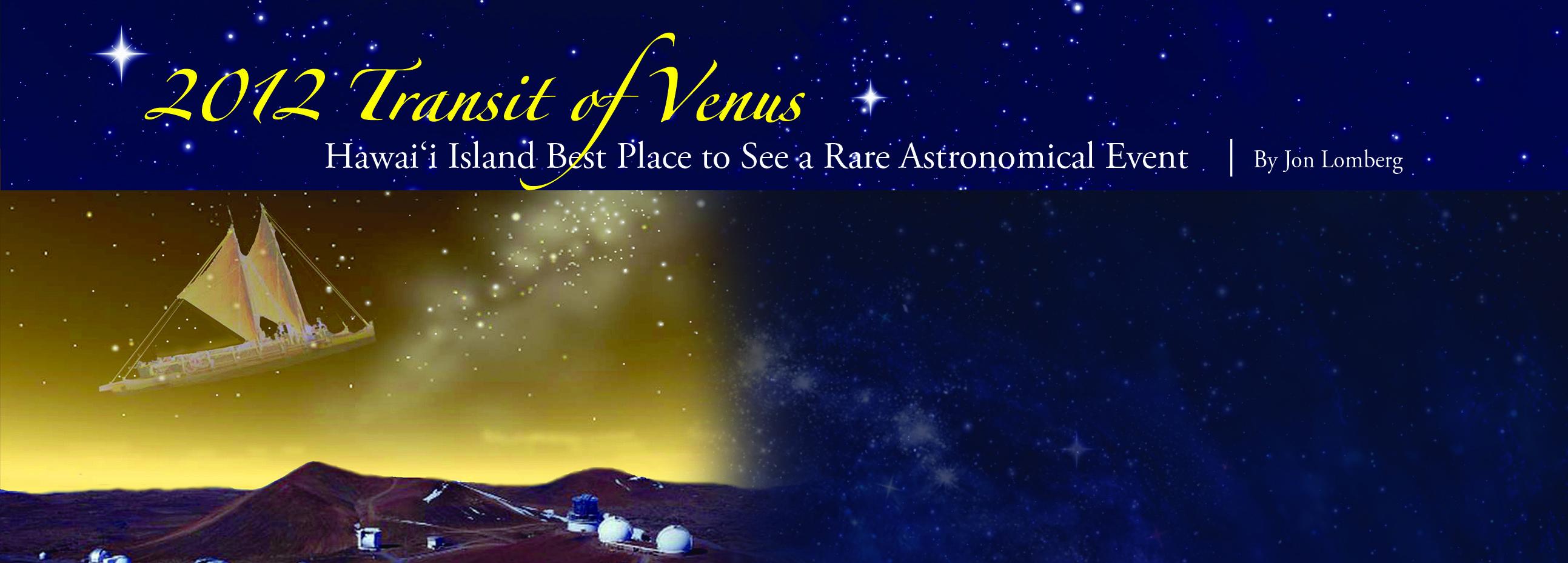 Ke Ola Magazine - Transit of Venus - pgA