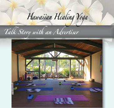 Talk Story With An Advertiser Hawaiian Healing Yoga Ke Ola Magazine