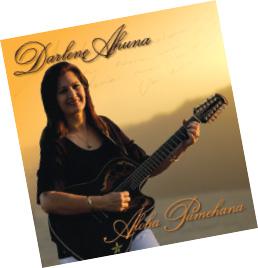 Darlene's album Aloha Pumehana, released in 2009.